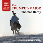 The Trumpet Major (Unabridged)