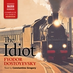 The Idiot (Unabridged)