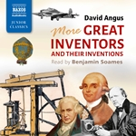 More Great Inventors and Their Inventions (Unabridged)