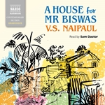 A House for Mr Biswas (Unabridged)