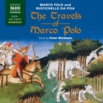 The Travels of Marco Polo (Unabridged)