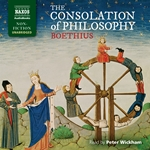 Boethius: The Consolation of Philosophy (Unabridged)