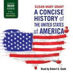 Grant: A Concise History of the United States of America (Unabridged)