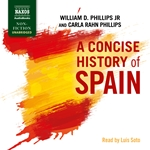 A Concise History of Spain (Unabridged)