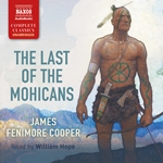 The Last of the Mohicans (Unabridged)