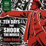 Ten Days that Shook the World (Unabridged)