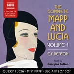 The Complete Mapp and Lucia, Vol. 1 (Unabridged)