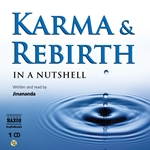Jinananda: Karma and Rebirth - In A Nutshell (Unabridged)