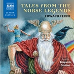 Ferrie, E.: Tales From the Norse Legends (Unabridged)