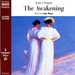 Chopin, K.: Awakening (The) (Abridged)