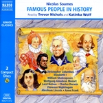 Soames, N.: Famous People in History, Vol. 1 (Unabridged)