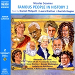 Soames, N.: Famous People in History, Vol. 2 (Unabridged)