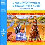 Twain, M.: Connecticut Yankee in King Arthur's Court (A) (Abridged)