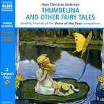 Andersen: Thumbelina and Other Fairy Tales