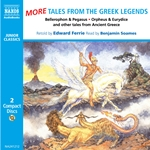 Ferrie, E.: More Tales From the Greek Legends (Unabridged)
