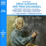 Angus, D.: Great Scientists and Their Discoveries (Unabridged)