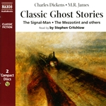 Dickens / James: Classic Ghost Stories