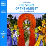 Nesbit, E.: Story of the Amulet (The) (Abridged)