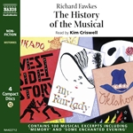 Fawkes, R.: History of the Musical (The) (Unabridged)