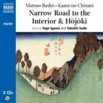Kamo No Chomei: Hojoki / Basho, M.: Narrow Road To the Interior (Unabridged)
