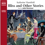 Mansfield, K.: Bliss and Other Stories (Unabridged)