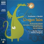 Grahame, K. / Nesbit, E.: Dragon Tales (Unabridged)