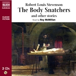 Stevenson, R.L.: Body Snatcher and Other Stories (Unabridged)