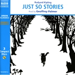 Kipling, R.: Just So Stories (Unabridged)
