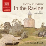 Chekhov, A.: In the Ravine and Other Short Stories (Unabridged)
