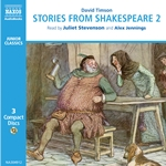 Timson, D.: Stories From Shakespeare, Vol. 2 (Unabridged)
