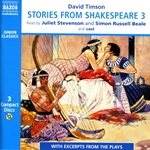 Timson, D.: Stories From Shakespeare, Vol. 3 (Unabridged)