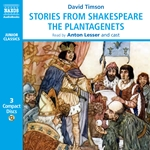 Timson, D.: Stories From Shakespeare - Plantagenets (The) (Unabridged)