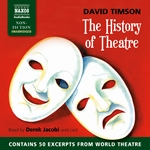 Timson, D.: History of Theatre (The) (Unabridged)