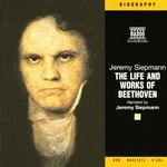 Siepmann, J. : Life and Works of Beethoven (The) (Unabridged)