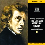 Siepmann, J. : Life and Works of Chopin (The) (Unabridged)