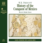 Prescott, W.H.: History of the Conquest of Mexico (Abridged)