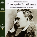 Nietzsche, F.: Thus Spoke Zarathustra (Abridged)