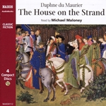 Maurier, D.: House On the Strand (The) (Abridged)