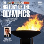 Goodbody, J.: History of the Olympics (A) (Unabridged)