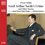 Wilde: Lord Arthur Savile's Crime and Other Stories (Unabridged)