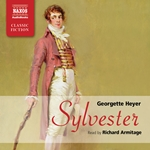 Heyer, G.: Sylvester (Abridged)