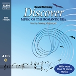 Mccleery, D.: Discover Music of the Romantic Era (Unabridged)