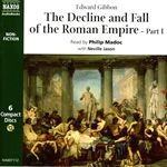 Gibbon, E.: Decline and Fall of the Roman Empire (The), Part I (Abridged)