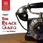 Sapper: The Black Gang (Unabridged)