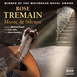 Tremain, R.: Music and Silence (Abridged)