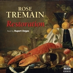 Tremain, R.: Restoration (Abridged)