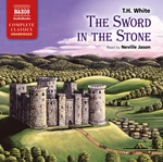 White, T.H.: Sword in the Stone (The) (Unabridged)