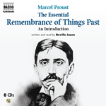 Proust, M.: The Essential Remembrance of Things Past