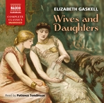 Gaskell, E.: Wives and Daughters (Unabridged)