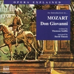 Opera Explained: Mozart - Don Giovanni (Smillie)
